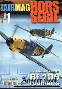 Les Messerscmitt Bf 109 Roumains [AirMagazine Hors-Serie №1]