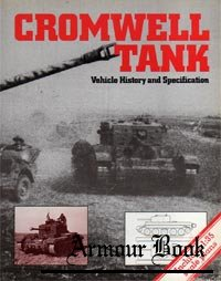 Cromwell Tank: Vehicle History and Specification [The Tank Museum]