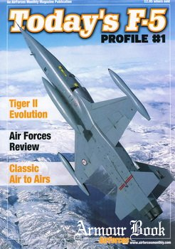 Today's F-5 [Air Forces Profile №1]