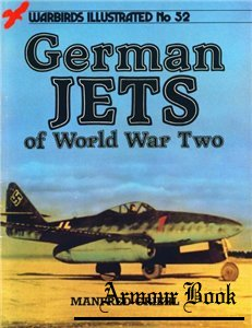 German Jets of World War Two [Warbirds Illustrated No 52]