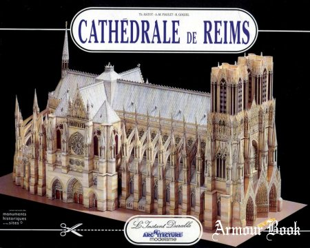 Cathedrale de Reims [L'Instant Durable N 37]