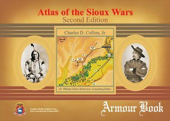 Atlas of the Sioux Wars [Combat Studies Institute Press]
