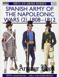 Spanish Army of the Napoleonic Wars (2) 1808-1812 [Osprey Men-at-arms 332]
