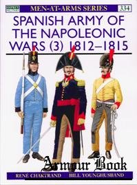 Spanish Army of the Napoleonic Wars (3) 1812-1815 [Osprey Men-at-arms 334]
