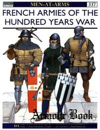 French Armies of the Hundred Years War [Osprey Men-at-arms 337]