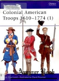 Colonial American Troops 1610-1774 (1) [Osprey Men-at-arms 366]