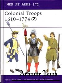 Colonial American Troops 1610-1774 (2) [Osprey Men-at-arms 372]