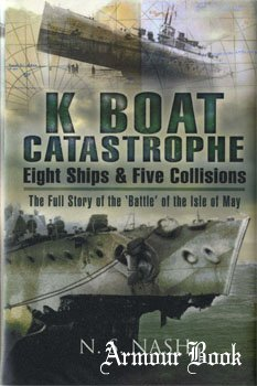 K Boat Catastrophe - Eight Ships & Five Collisions [Pen & Sword Maritime]