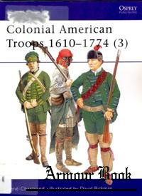 Colonial American Troops 1610-1774 (3) [Osprey Men-at-arms 383]