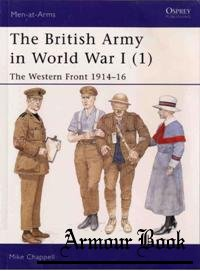 British Army World War I (1) Western Front 1914-1916 [Osprey Men-at-arms 391]