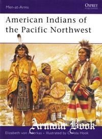American Indians of the Pacific Northwest  [Osprey Men-at-arms 418]