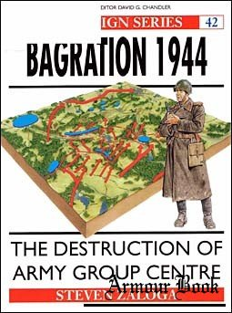 Bagration 1944 : The Destruction of Army Group Centre[Osprey Campaign 042]