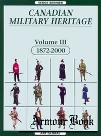 Canadian Military Heritage, Volume 3, 1872-2000 [Art Global]