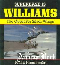 Williams: The Quest for Silver Wings [Osprey Superbase 13]