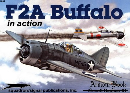 F2A Buffalo [Squadron Signal Aircraft In Action 1081]