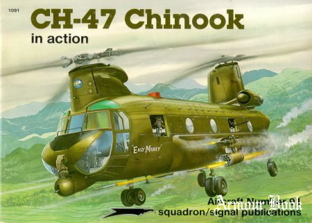CH-47 Chinook [Squadron Signal Aircraft In Action 1091]