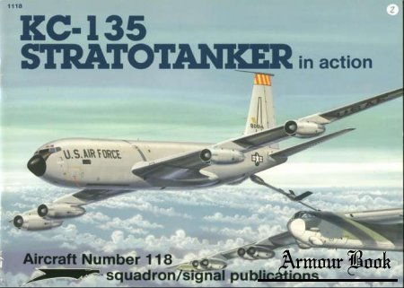 KC-135 Stratotanker [Squadron Signal Aircraft In Action 1118]