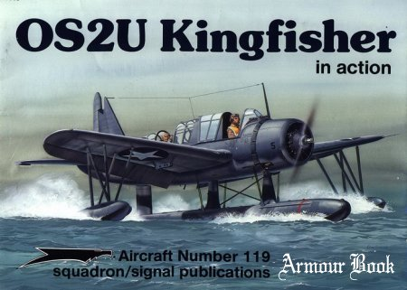 Vought OS-2U Kingfisher [Squadron Signal Aircraft In Action 1119]
