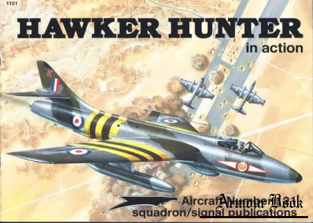 Hawker Hunter [Squadron Signal Aircraft In Action 1121]