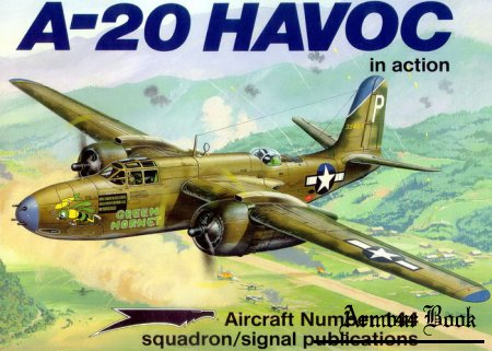 Douglas A20 Havoc [Squadron Signal Aircraft In Action 1144]