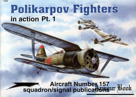Polikarpov Fighters (Part 1) [Squadron Signal Aircraft In Action 1157]