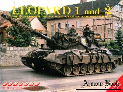 Leopard 1 and 2. The Spearheads of the West German Armored Forces [Concord 1007]