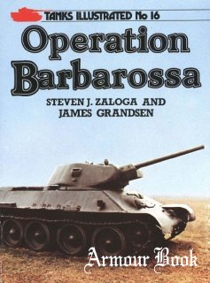 Operation Barbarossa  [Tanks Illustrated No 16]