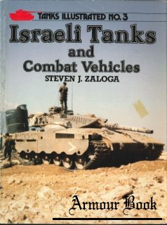 Israeli Tanks and Combat Vehicles  [Tanks Illustrated 03]