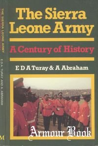 The Sierra Leone Army: A Century of History [Macmillan Publishers]