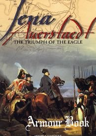 Jena Auerstaedt: The Triumph of the Eagle [Histoire & Collections]