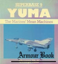Yuma.The Marines Mean Machine [Osprey Superbase 09]
