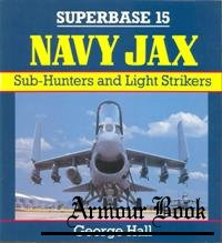 Navy Jax. Sub-Hunters and Light Strikers [Osprey Superbase 15]