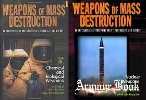 Weapons of Mass Destruction: An Encyclopedia of Worldwide Policy, Technology, and History 2 volume set [ABC-CLIO]
