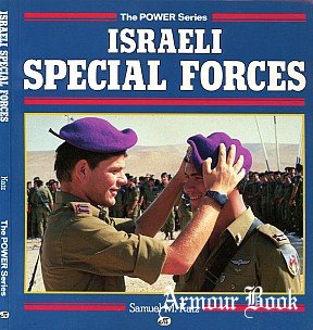 Israeli Special Forces [The Power Series]