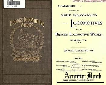 Brooks Locomotive works. A catalogue of locomotives 1899