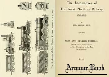 The Locomotives of the Great Northern Railway, 1847-1910