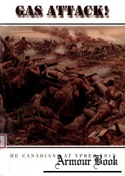 Gas Attack! The Canadians at Ypres, 1915 [Access to History 001]