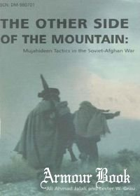 The Other Side of the Mountain: Mujahideen Tactics in the Soviet-Afghan War [United States Marine Corps]