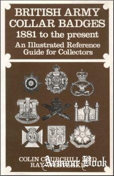 British Army Collar Badges 1881 to the Present [Arms and Armour Press]