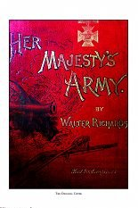 CD-2004-14 Her Majesty's Army.The British Army Ca. 1888 from the Book by Walter Richards [Uniformology CD-2004-14]
