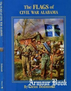 The Flags of Civil War Alabama [Pelican Publishing Company]