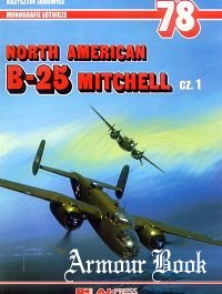 North American B-25 Mitchell cz. 1 [AJ-Press Monografie lotnicze 78]
