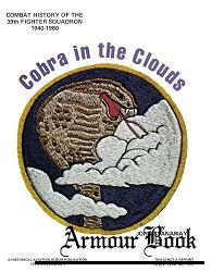 Cobra in the Clouds: Combat History of the 39th Fighter Squadron 1940-1980