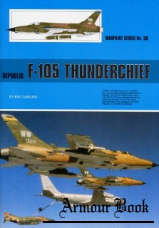 Republic F-105 Thunderchief [Warpaint Series №38]