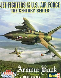 Jet Fighters of the U.S. Air Force: The Century Series [Detail & Scale & Revell Monogram]