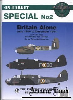 Britain Alone: June 1940 to December 1941 (On Target Special No2)