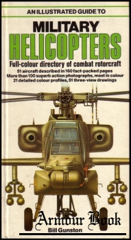 An Illustrated Guide to Military Helicopters [Salamander Books]