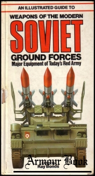 An Illustrated Guide to Weapons of the Modern Soviet Ground Forces [Salamander Books]