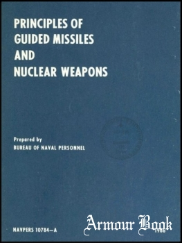 Principles of Guided Missiles and Nuclear Weapons [Bureau of Naval Personnel]