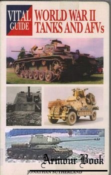World War II Tanks and AFVs [Vital Guide]